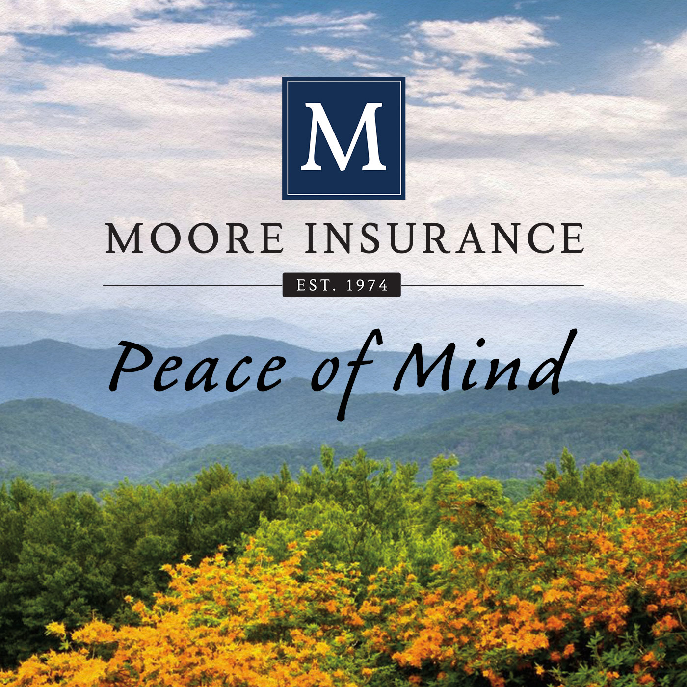 Peace of Mind with Moore Insurance